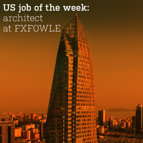 US job of the week: architect at FXFOWLE 200751 thumb