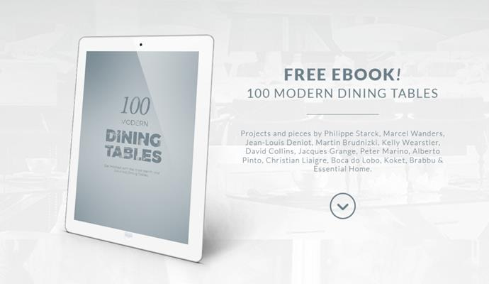 "Pick the perfect dining table with ""100 Modern Dining Tables"" e-Book (Copy) modern dining tables Pick the perfect dining table with ""100 Modern Dining Tables"" e-Book Pick the perfect dining table with    100 Modern Dining Tables    e Book Copy"