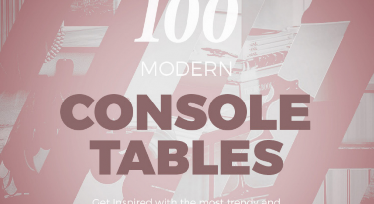 Modern console tables free e-book - Download Modern console tables Modern console tables free e-book – Download Modern console tables free e book Download 750x410